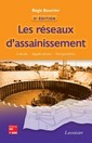 Les r�seaux d'assainissement : Calculs - Applications - Perspectives (5� �d.)