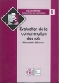 Evaluation de la contamination des sols, manuel de r�f�rence , �limination des pesticides n� 8