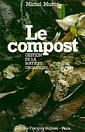 Le Compost: Gestion de la mati�re organique