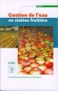 Gestion de l'eau en station fruiti�re (Hortipratic)