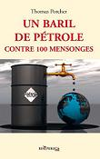 Un baril de pétrole contre 100 mensonges