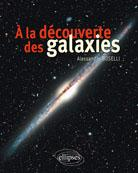 A la d�couverte des galaxies