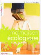 Ma maison �cologique