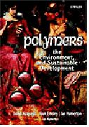 Polymers - the Environment and Sustainable Development