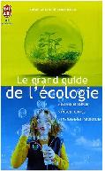 Le grand guide de l'�cologie