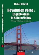 R�volution verte : Enqu�te dans la Silicon Valley